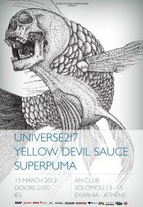 UNIVERSE 217 + Yellow Devil Sauce + Super Puma @ An Club