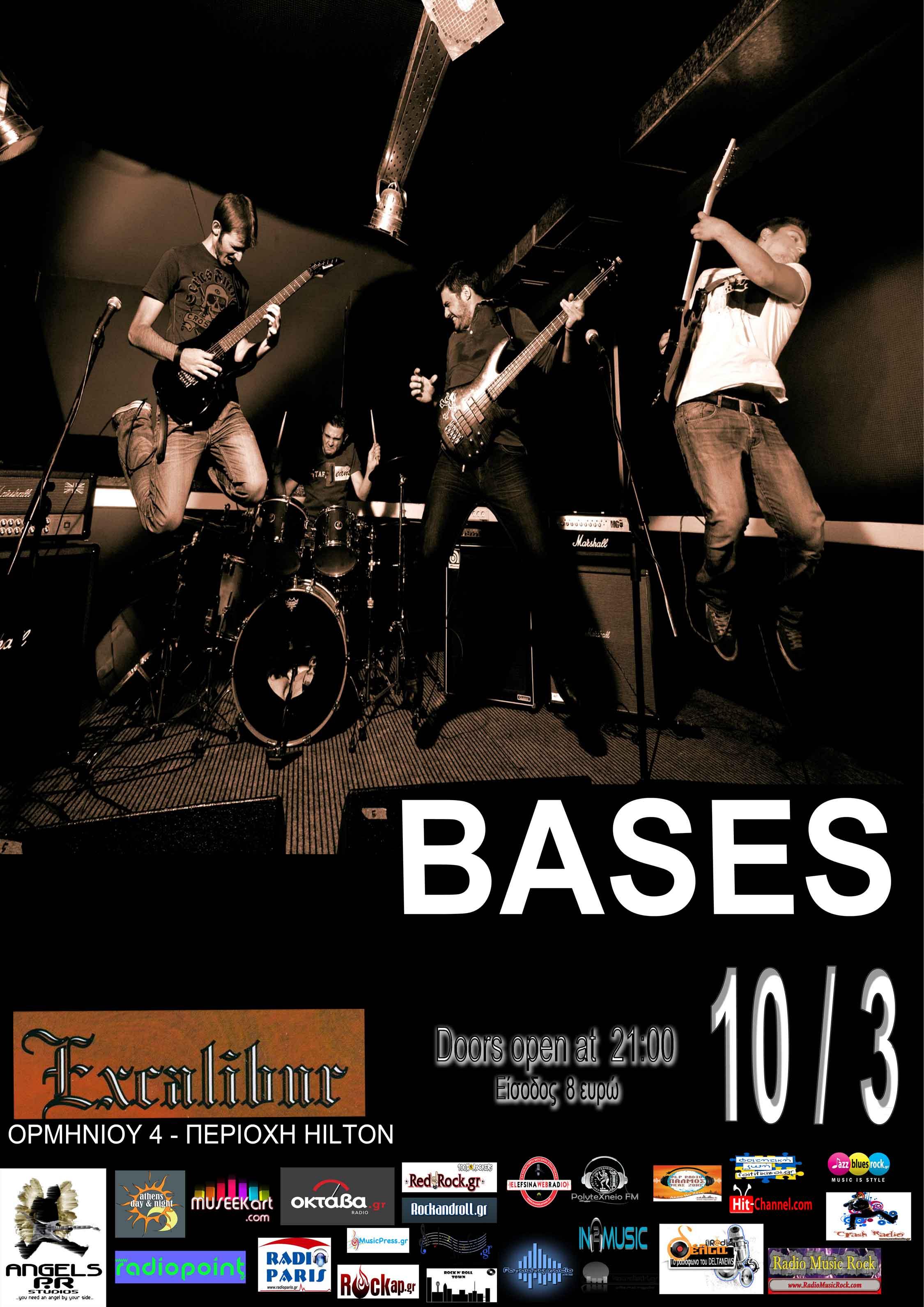 BASES LIVE @ EXCALIBUR Κυριακή 10 Μαρτίου 2013