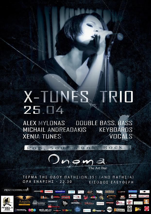 X-TUNES TRIO LIVE @ ONOMA THE ART BAR 25 Απρ 2014