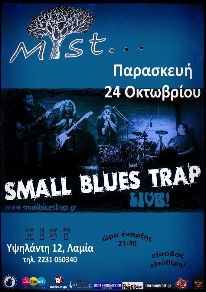 SMALL BLUES TRAP - Live @ MIST