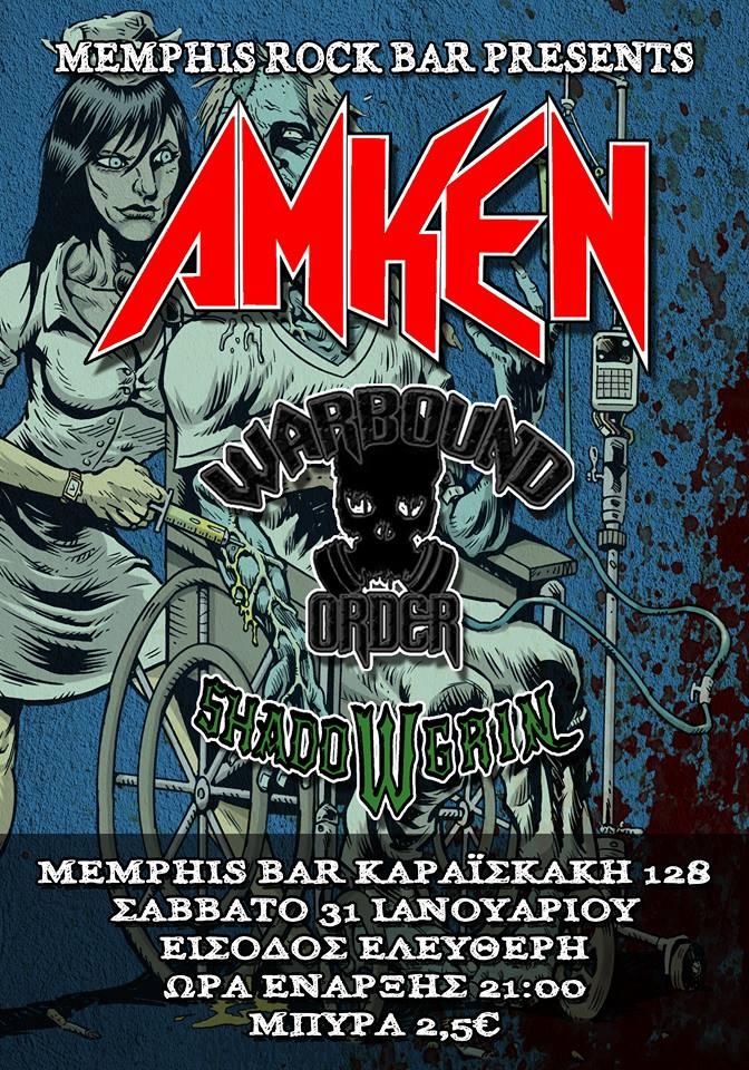 AMKEN, Warbound Order, ShadoWgrin στο Memphis Rock Bar