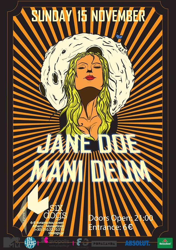 Κυριακή 15 Νοεμβρίου: Jane Doe & Mani Deum LIVE @ Six Dogs Δελτίο Τύπου