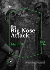 the Big Nose Attack live at Gazarte