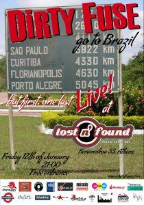 Dirty Fuse brasilian tour live & party @ Lost `n` Found Παρασκευή 12 Ιανουαρίου